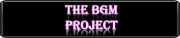 The BGM Project